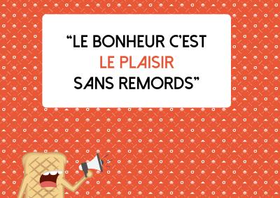Le_bonheur_cest_le_plaisir_sans_remords